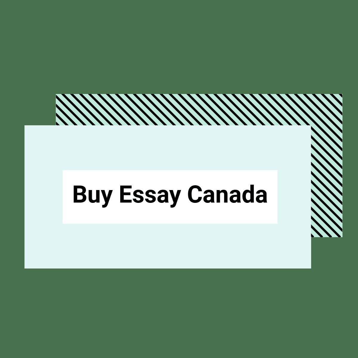 Buy Essay Canada